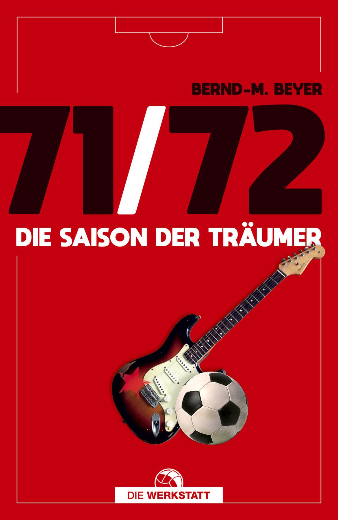"""Buchrezension: """"71/72 – Die Saison der Träumer"""""""