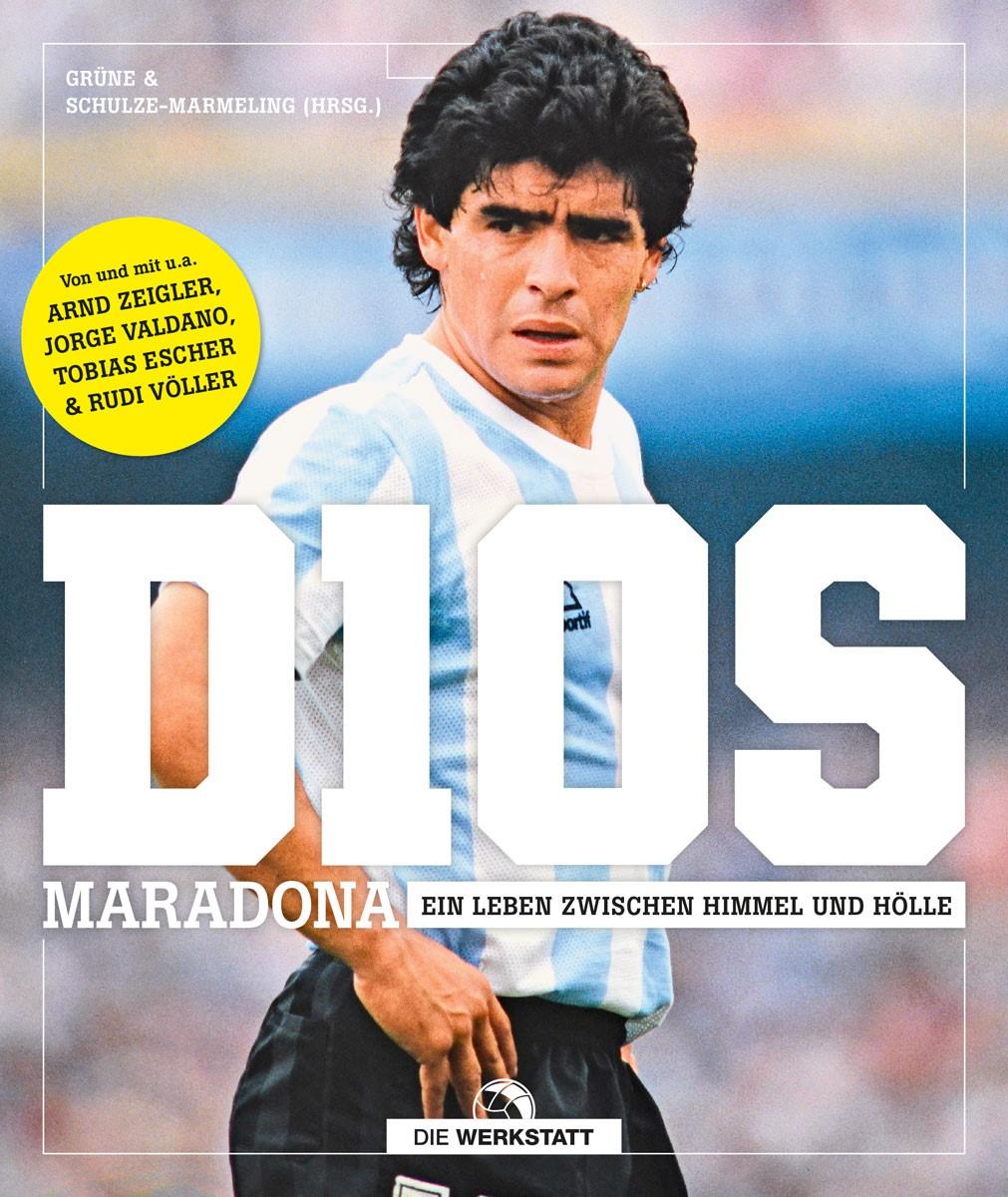 Buchrezension: D10S – Maradona – Ein Leben zwischen Himmel und Hölle