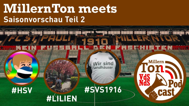 MillernTon meets – Saisonvorschau Teil 2