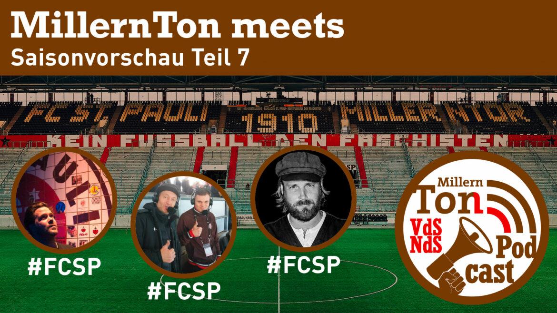 MillernTon meets – Saisonvorschau Teil 7